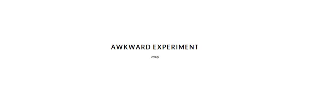 www.awkwardexperiment.wordpress.com